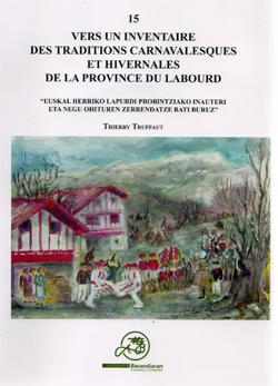 Vers un inventaire des traditions carnavalesques et hivernales de la provincie du Labourd