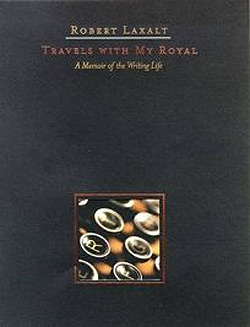 Robert Laxalt, Travels with My Royal
